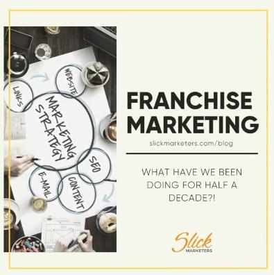 https://www.slickmarketers.com/wp-content/uploads/2020/07/Franchise-Marketing.png